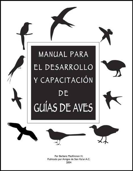Cover of Barbara's manual for training of bird guides, published by Amigos de Sian Ka'an.